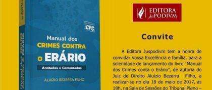Manual dos Crimes contra o Erário é o novo livro lançado pelo juiz Aluizio Bezerra